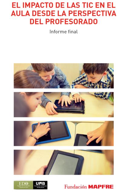 El impacto de las TIC en el aula desde la perspectiva del profesorado
