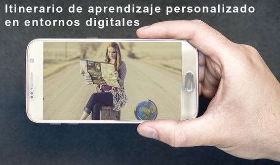itinerario de aprendizaje personalizado en entornos digitales