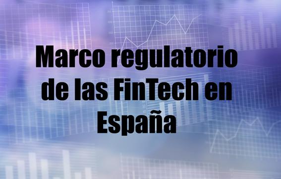 marco regulatorio de las fintech en España